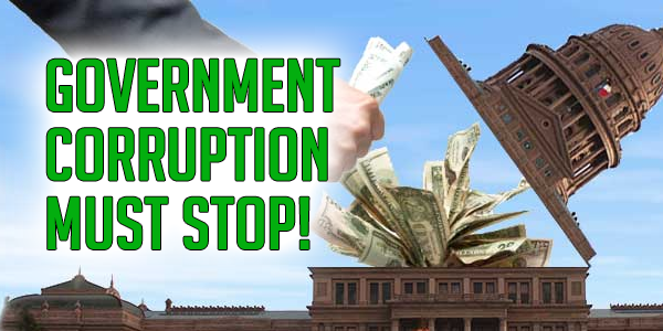 Government Corruption Must Stop