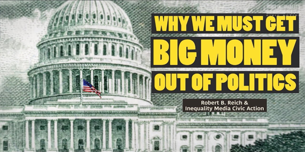 Why We Must Get Big Money Out of Politics